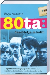 80TA: DESETLETJE MLADIH