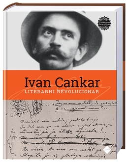 ALBUM IVAN CANKAR-LITERARNI REVOLUCIONAR