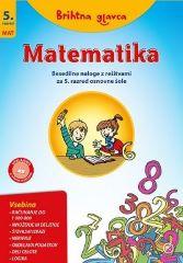 BRIHTNA GLAVCA-MAT.5 BESEDILNE NALOGE