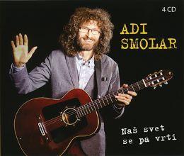 CD ADI SMOLAR - NAŠ SVET PA SE VRTI 4 CD