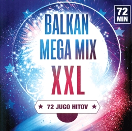 CD BALKAN MEGA MIX XXL
