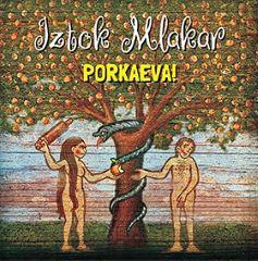 CD IZTOK MLAKAR PORKAEVA!