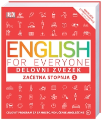 ENGLISH FOR EVERYONE,ZAČETNA STOPNJA 1,DELOVNI ZVEZEK