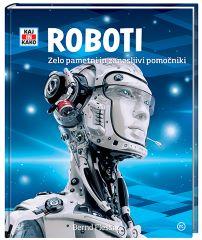 KAJ IN KAKO-ROBOTI