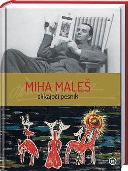 MIHA MALEŠ-SLIKAJOČI PESNIK