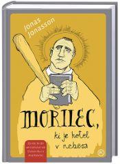 MORILEC, KI JE HOTEL V NEBESA