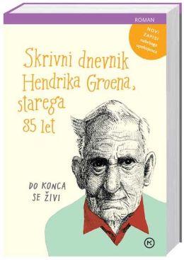 SKRIVNI DNEVNIK HENDRIKA GROENA,STAREGA 85 LET