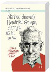 SKRIVNI DNEVNIK HENDRIKA GROENA-ŽEPNICA