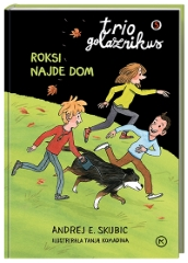 TRIO GOLAZNIKUS 5-ROKSI NAJDE DOM