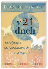 V 21 DNEH IZBOLJŠAJTE SPORAZUMEVANJE Z ANGELI