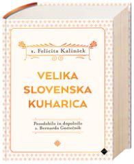 VELIKA SLOVENSKA KUHARICA - DOPOLNJENA